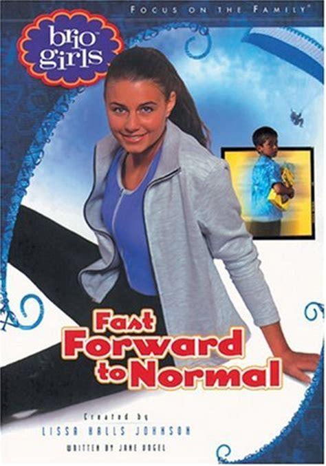 brio girls fast forward to normal brio girls 9781561799527