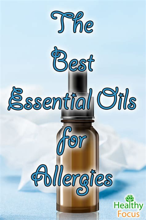 essential oils for allergies essential oils for allergies healthy focus