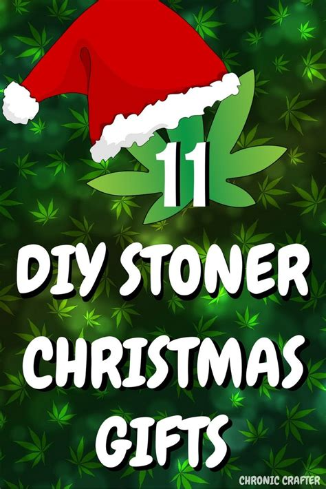 11 easy diy christmas gifts for potheads diy christmas