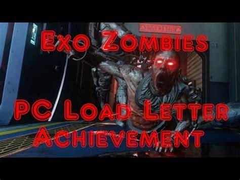 pc load letter quot pc load letter quot aw exo zombies achievement 1533