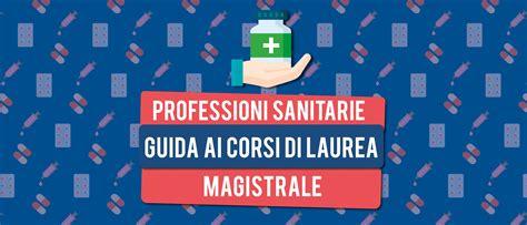 laurea magistrale infermieristica test ingresso professioni sanitarie guida ai corsi di laurea magistrale