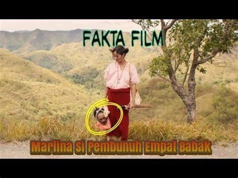 film marlina si pembunuh fakta film marlina si pembunuh dalam empat babak youtube