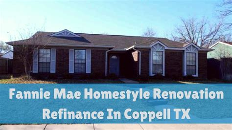 fannie mae homestyle renovation refinance study tx
