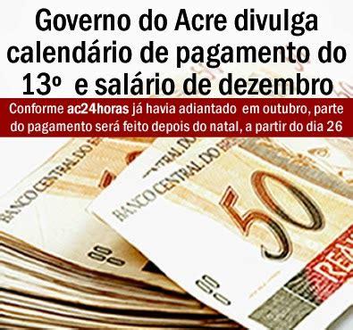governo divulga tabela do co para pagamento dos salrios governo do acre divulga calend 225 rio de pagamento do 13 186 e