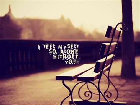 feeling sad and lonely quotes alone quotes sad quotes sad 60 feeling lonely quotes lovequotesmessages