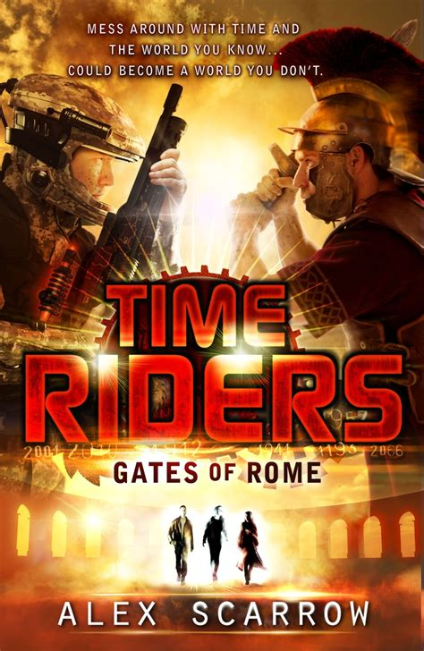 with the the s riders books timeriders 5 gates of rome by alex scarrow for winter