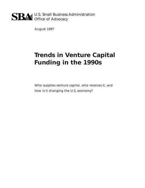 Trends in Venture Capital Funding in the 1990s Us Small Business Administration Grants