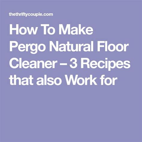 Which Cleaning Solution To Use On My Pergo Laminate Flooring - best 25 floor cleaners ideas on floor