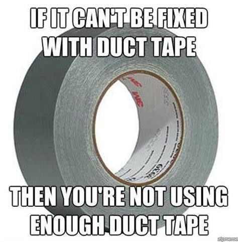 Duct Tape Meme - epic facts meme funny images jokes and more lols