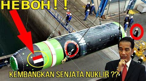 bom nuklir indonesia beginilah reaksi dunia jika indonesia kembangkan senjatha