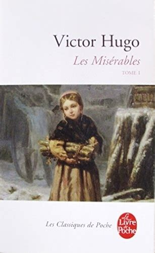 libro les misrables tome 1 les mis 233 rables 2 tomes tome 1 livraddict