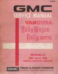 free online auto service manuals 1992 gmc rally wagon 3500 engine control 1972 gmc vandura rally wagon and rally stx factory service manual