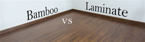 Which Is Better Bamboo Or Laminate - bamboo vs laminate flooring what is better theflooringlady