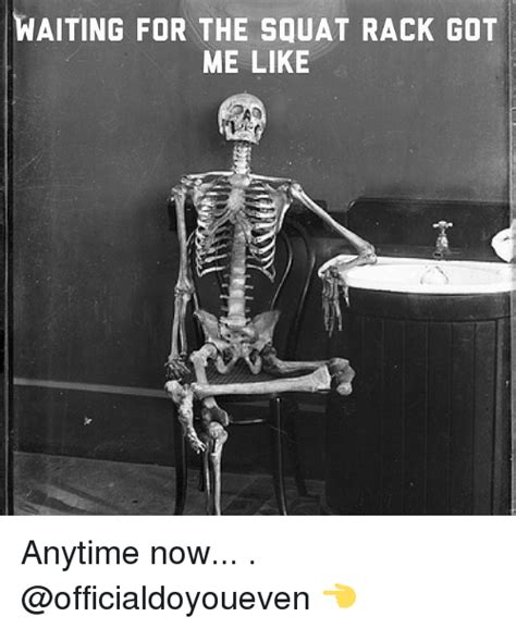 anytime fitness squat rack waiting for the squat rack got me like anytime now gym meme on sizzle
