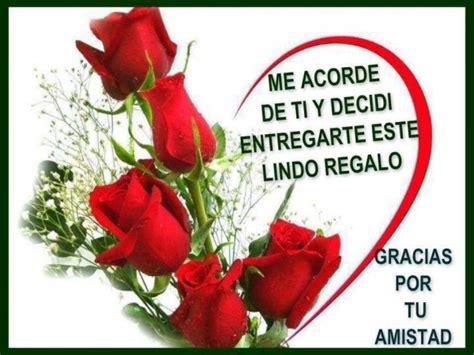 imagenes de rosas rojas con frases de amistad imagenes de rosa im 225 genes bonitas de amistad con frases lindas para regalar