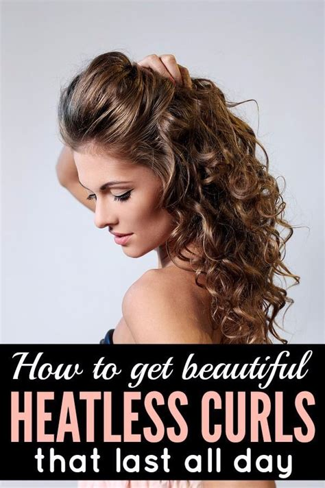 heatless hairstyles for wavy hair how to get beautiful heatless curls that last beautiful