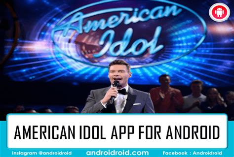 the best american idol app for android androidroid