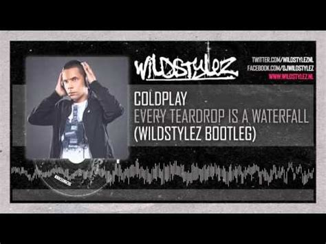 download mp3 coldplay every teardrop is a waterfall coldplay every teardrop is a waterfall wildstylez