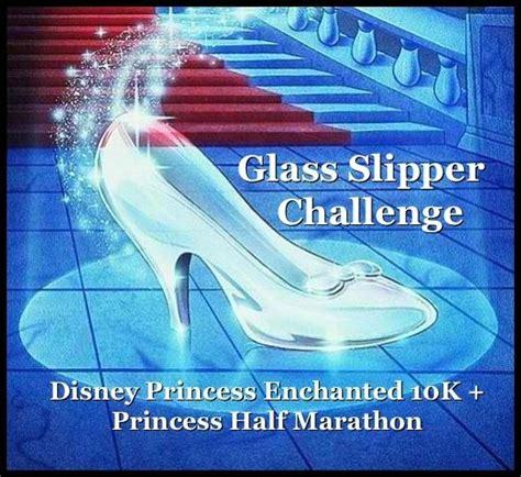 glass slipper events 17 best images about disney princess half marathon on