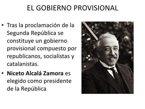 gobierno provisional de la segunda repblica espaola la segunda rep 250 blica espa 241 ola gobierno provisional y