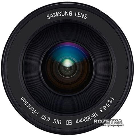 Samsung 18 200mm F 3 5 6 3 Ed Ois rozetka ua samsung 18 200mm f 3 5 6 3 ed ois ex