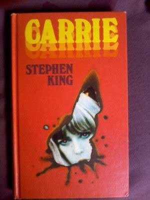 libro carrie quotes from stephen king carrie quotesgram