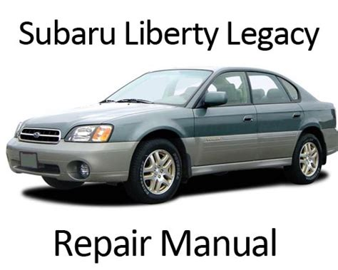 1994 subaru outback subaru liberty legacy outback 1994 1999 repair manual