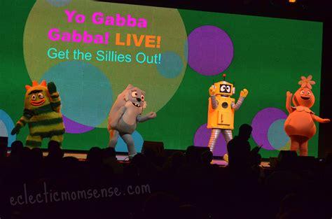gabba gabba live we got the sillies out yo gabba gabba live eclectic
