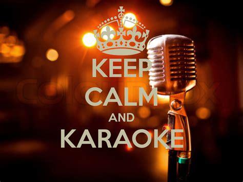 top collection of karaoke wallpapers karaoke wallpapers keep calm karaoke san diego reader