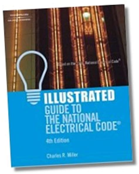 Illustrated Guide To The National Electrical Code 4e 2008