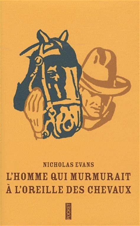 L Qui Murmurait ç L Oreille Des Chevaux Couvertures Images Et Illustrations De L Homme Qui