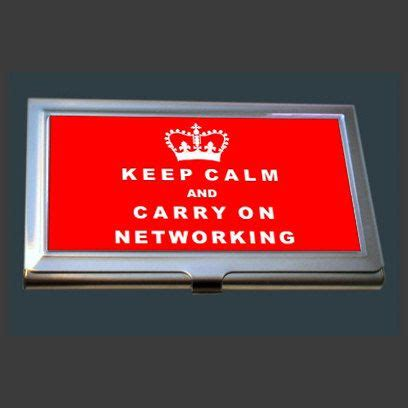 how to carry business cards business card keep calm and carry on networking
