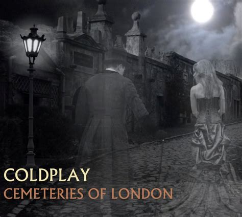 Download Mp3 Coldplay Cemeteries Of London | coldplay cemeteries of london by darko137 on deviantart