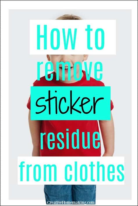 How To Get Out Sticker Residue From Clothes