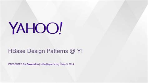 design pattern yahoo hbase design patterns yahoo