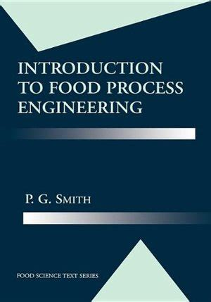 Introduction To Food Process Engineering Food Science