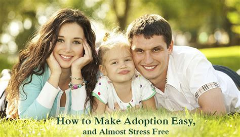 how to crate an adopted how to make adoption easy and almost stress free dot