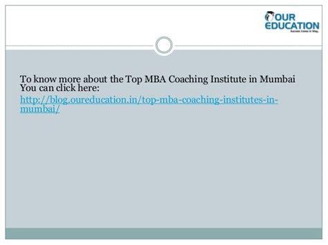 Best Mba Coaching Classes In Mumbai by Top Mba Coaching Institute In Mumbai Ppt