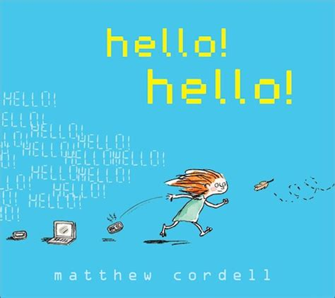 hello how are you books author of author illustrator matthew cordell draws