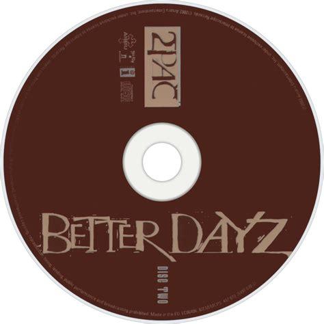 tupac better dayz 2pac fanart fanart tv