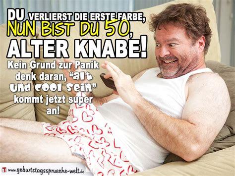 Geburtstag Lustig Mann by Du Verlierst Die Erste Farbe Bist Du 50 Geburtstag