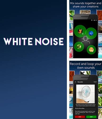 white noise app android android apps for tablets and phones for free