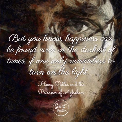 harry potter light times 23 harry potter quotes that inspire magic spirit button