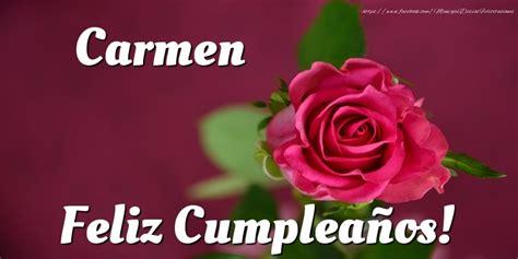 imagenes feliz cumpleaños sofia carmen felicitaciones de cumplea 241 os
