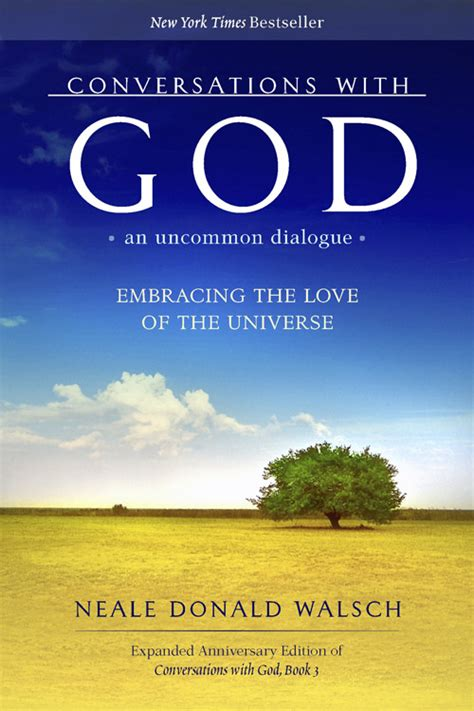 conversations with god an uncommon dialogue book 1 by neale