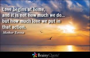 Love begins at home and it is not how much we do but how much love