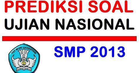 ujian nasional prediksi soal ujian nasional bahasa inggris smp 2014 part