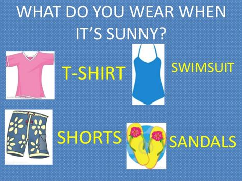 whats in seson to waer weather and clothes powerpoint
