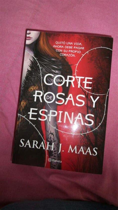 una corte de rosas y espinas libro gratis una corte de rosas y espinas sarah j maas libros amino