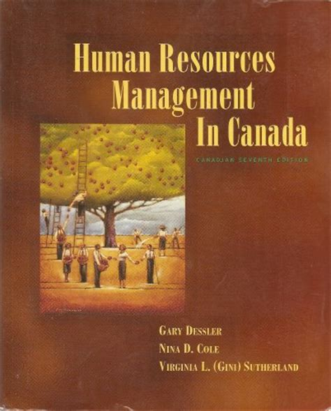 Mba Human Resource Management Canada by Human Resources Management In Canada 7ed 9780139075285
